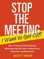 Stop the Meeting I Want to Get Off!