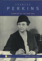 Frances Perkins: Champion of the New Deal (Oxford Portraits)