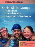 Social Skills Groups for Children and Adolescents With Asperger's Syndrome
