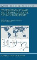 Environmental Change & Its Implications for Population Migration
