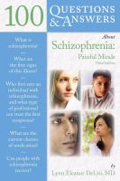 100 Questions and Answers About Schizophrenia