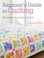 Beginner's Guide to Quilting