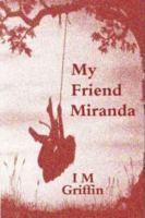 My Friend Miranda