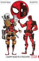 Spider-Man/Deadpool / Writers, Joe Kelly [and Six Others] ; Artists, Pete Woods [and Twelve Others] ; Colorists, Chris Sotomayor [and Six Others] ; Letterers, Richard Starkings [and Four Others]