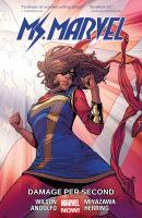 Ms. Marvel. Volume 7, Damage per second