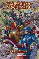 AVENGERS : ZOMBIES ASSEMBLE - VOLUME 1 [GRAPHIC]