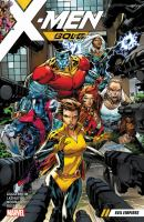 X-Men, Gold. Vol. 2. Evil empires
