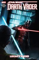 Star wars. Darth Vader, Dark Lord of the Sith. 2, Legacy's end