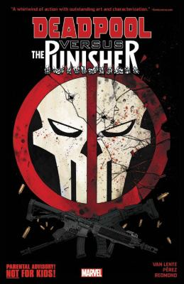 Cover image for Deadpool Versus the Punisher