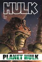 HULK: PLANET HULK OMNIBUS [graphic Novel]