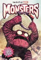 The A-Z of Marvel monsters featuring monsters, creatures, robots and aliens created by Jack Kirby