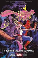 The Unbeatable Squirrel Girl: [Vol. 9], Squirrels Fall Like Dominoes