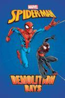 Spider-Man. Demolition Days