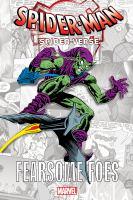 Spider-Man: Spider-Verse: Fearsome Foes (Spider-Man Spider-Verse: Fearsome Foes, 1)