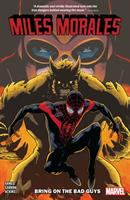 Miles Morales: Bring on the Bad Guys