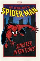 The adventures of Spider-Man. Sinister intentions