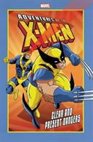 Adventures of the X-Men. Clear and present danger