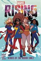 Marvel Rising. Heroes of the Round Table
