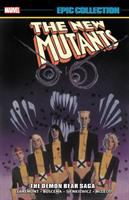The New Mutants Epic Collection