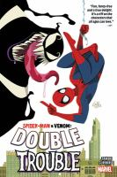 SPIDER-MAN & VENOM DOUBLE TROUBLE