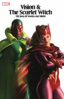 Vision & the Scarlet Witch : The Saga of Wanda and Vision