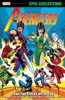 Avengers Epic Collection : A Traitor Stalks Within Us