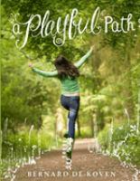 A Playful Path