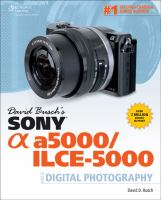 David Busch's Sony α A5000/ILCE-5000 Guide to Digital Photography