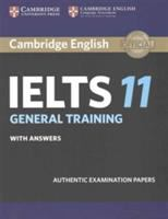 Cambridge IELTS General Training, With Answers