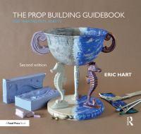 The Prop Building Guidebook