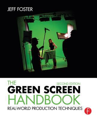 The Green Screen Handbook