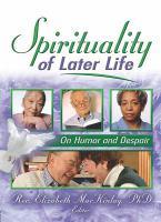 Spirituality of Later Life