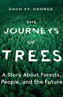 The Journeys of Trees by Zach St George