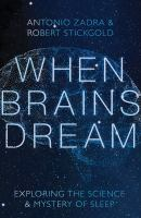 When Brains Dream