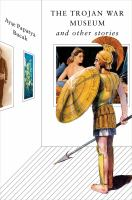 The Trojan War Museum and Other Stories