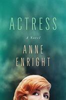 Actress : a novel