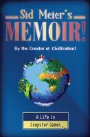 Sid Meier's Memoir!