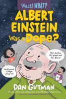 Albert Einstein Was A Dope?