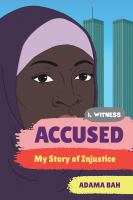 ACCUSED: MY STORY OF INJUSTICE