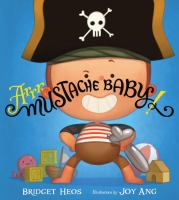Arrr, Mustache Baby!
