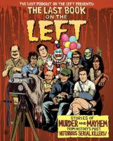 Media Cover for Last Book on the Left: Stories of Murder and Mayhem from History's Most Notoriou