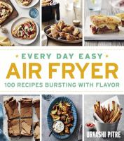 Every Day Easy Air Fryer