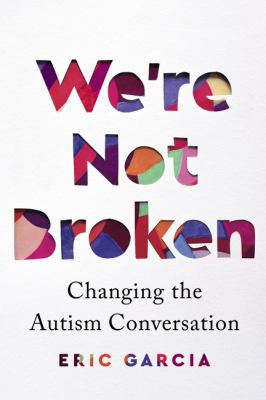 Were not broken  changing the autism conversation