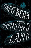 The unfinished land : a novel