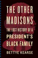 Cover of The Other Madisons: The Lo