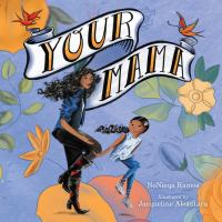 Your mama1 volume (unpaged) : color illustrations ; 26 cm