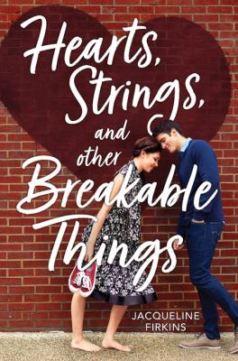 Hearts, Strings, and Other Breakable Things(book-cover)