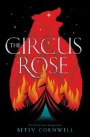 The Circus Rose