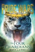 PRIDE WARS. BOOK 02, THE FOUR GUARDIANS