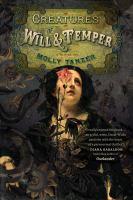 CREATURES OF WILL & TEMPER